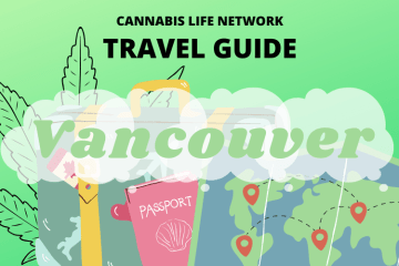 The Ultimate Stoner's Guide To Vancouver