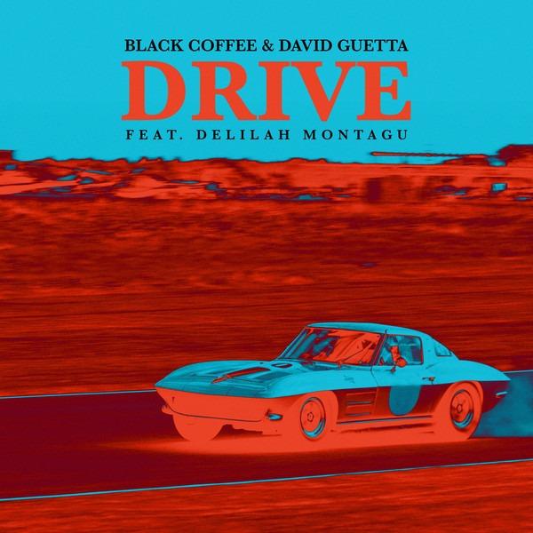 Drive by black coffee & David Guetta