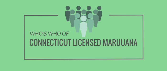 Who's Who of Connecticut Licensed Marijuana
