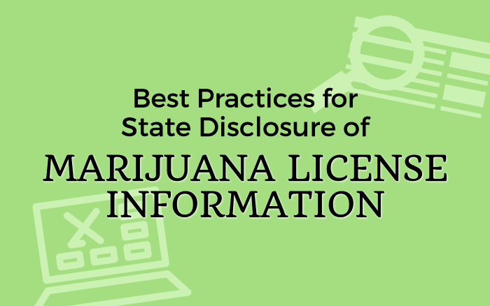 Best Practices for State Disclosure of Marijuana License Information