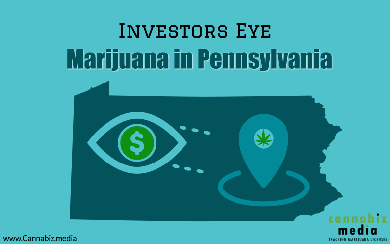 Investors Eye Marijuana in Pennsylvania