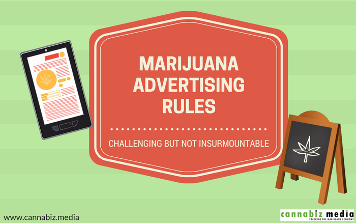 Marijuana Advertising Rules: Challenging but Not Insurmountable