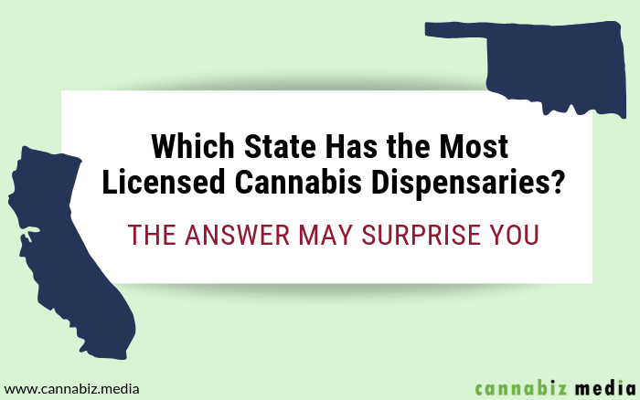 Which State Has the Most Licensed Cannabis Dispensaries? The Answer May Surprise You