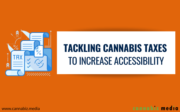 Tackling Cannabis Taxes to Increase Accessibility