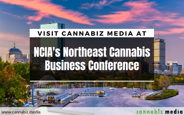 Visit Cannabiz Media at NCIA's Northeast Cannabis Business Conference