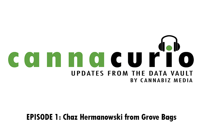 Cannacurio Podcast Episode 1 with Chaz Hermanowski of Grove Bags