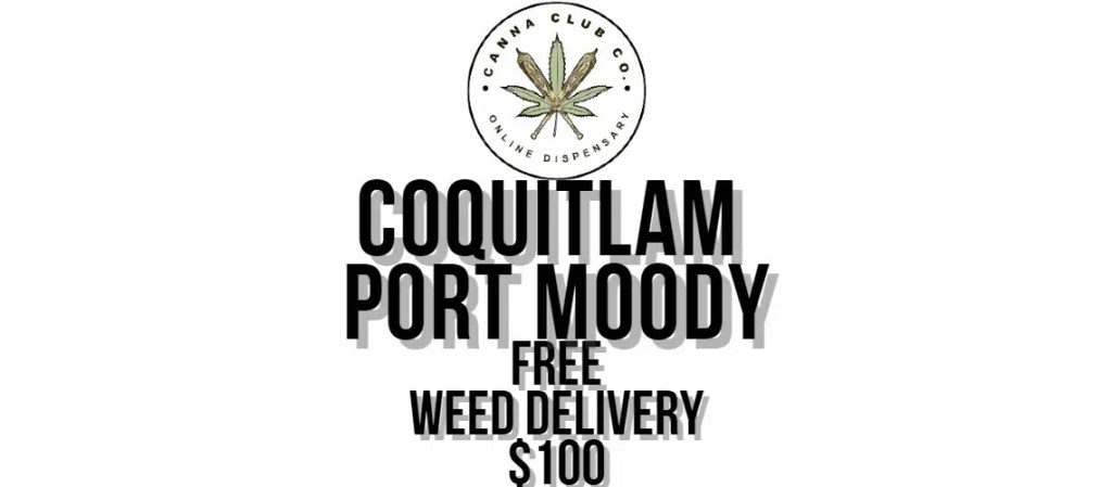 Coquitlam Port Moody Weed Delivery