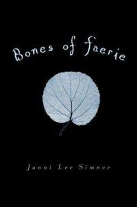 bones of faerie