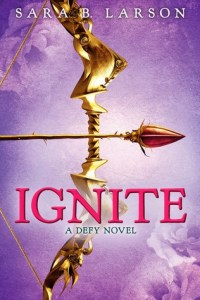 Cover of Ignite by Sara B. Larson