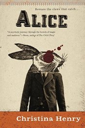 """Alice remembered who she was before. She just couldn't recall what had happened to that girl to make her this girl."""