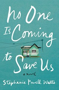 Image result for no one's coming to save us book