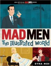 A fun glimpse at the world portrayed in Mad Men