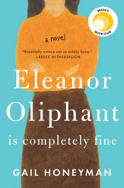 Eleanor Oliphant is completely f*cked up