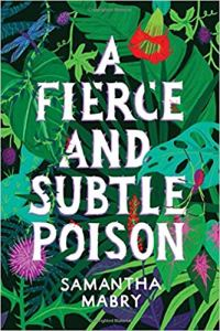 cover of the book A Fierce and Subtle Poison