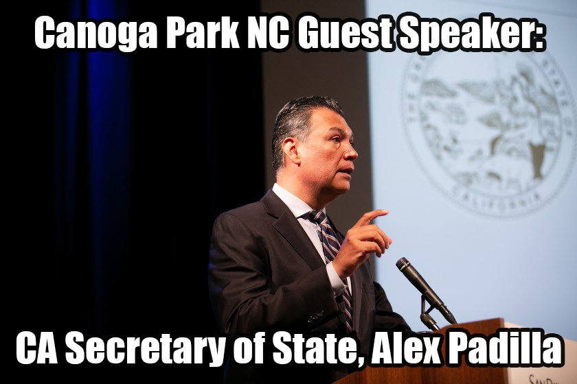 Canoga Park Neighborhood Council Board Meeting Wednesday, February 26, with Guest Speaker – CA Secretary of State Alex Padilla