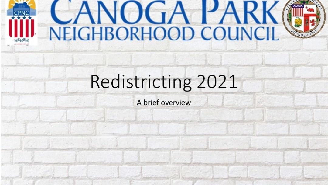 Canoga Park NC Presentation: Redistricting 2021