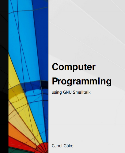 Computer Programming using GNU Smalltalk