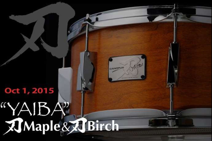 Yaiba Maple and Yaiba Birch snare drums