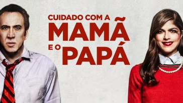 Crítica Cinema – 'Cuidado com a Mamã e o Papá' ('Mom and Dad')
