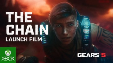 GEARS 5 – OFFICIAL LAUNCH TRAILER – THE CHAIN