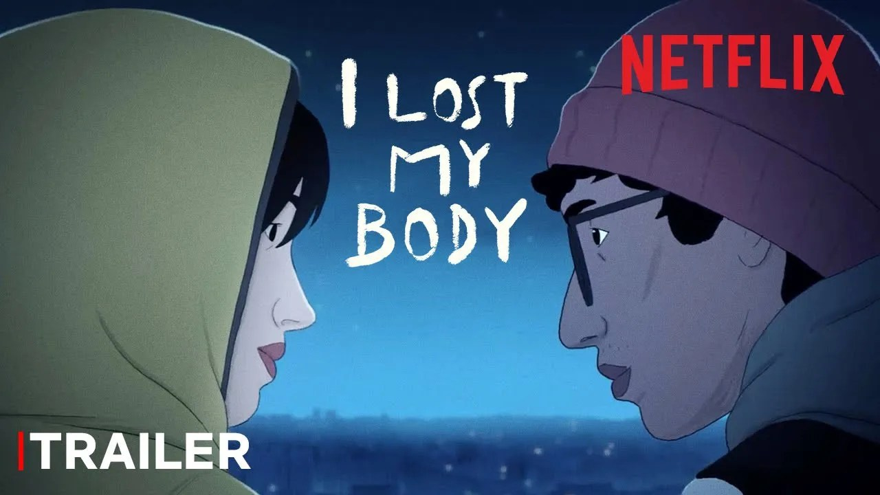 I Lost My Body | Trailer Oficial | Netflix