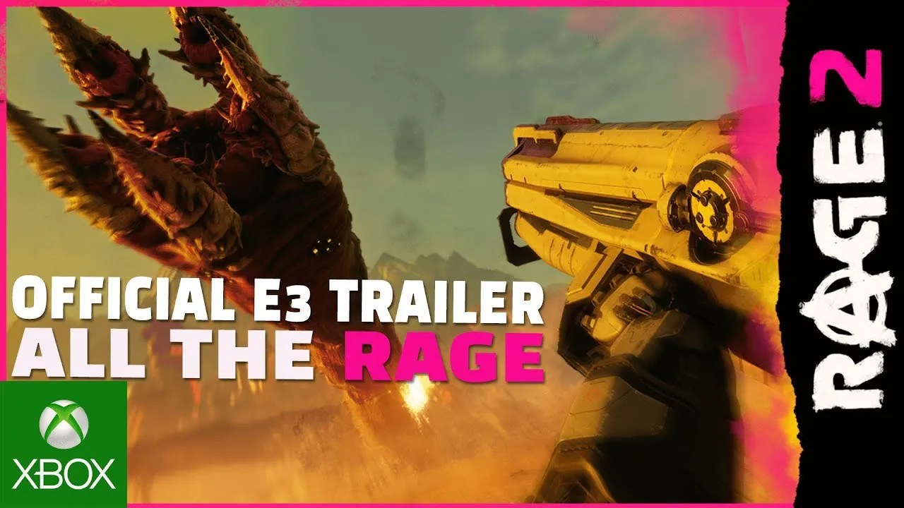 "RAGE 2 – Official E3 ""All the RAGE"" Trailer"