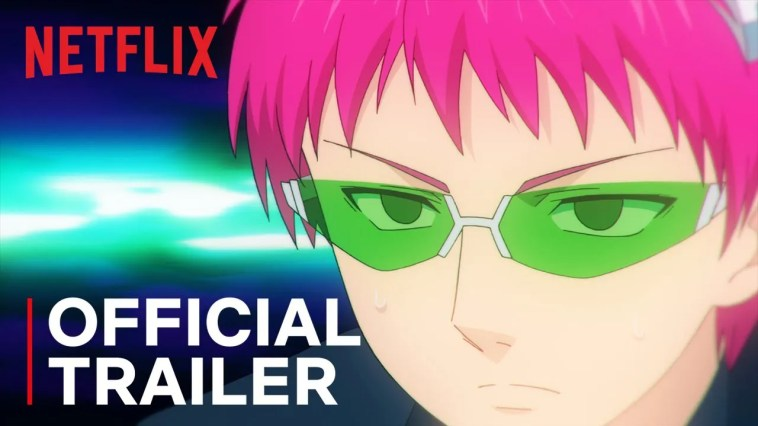The Disastrous Life of Saiki K.: Reawakened | Trailer Oficial | Netflix