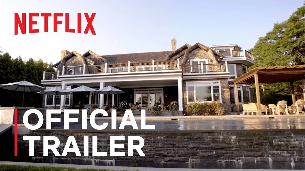 Million Dollar Beach House | Official Trailer | Netflix