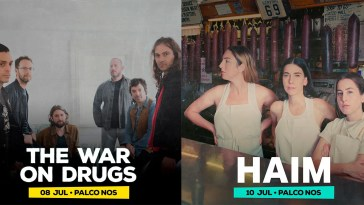 The War on Drugs, The War on Drugs e Haim confirmados no NOS Alive' 21