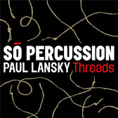 Paul Lansky: Threads