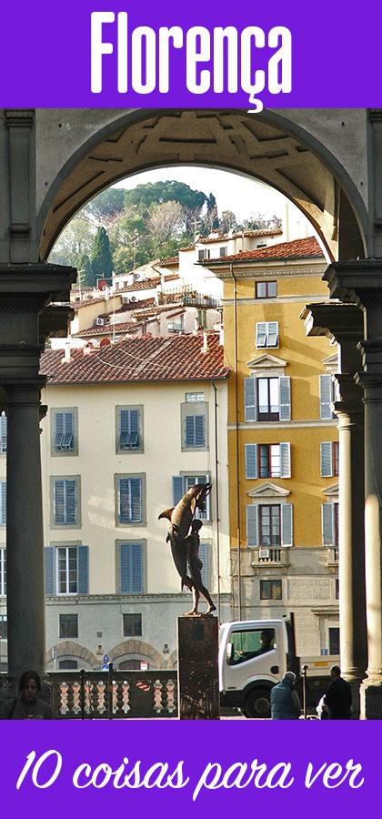 10 coisas para ver e rever em Florença