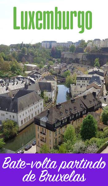 Bate-volta para Luxemburgo partindo de Bruxelas