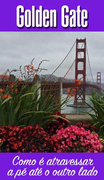 Como é o passeio pela Golden Gate