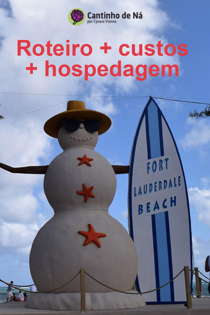 Quanto custa uma viagem para Fort Lauderdale