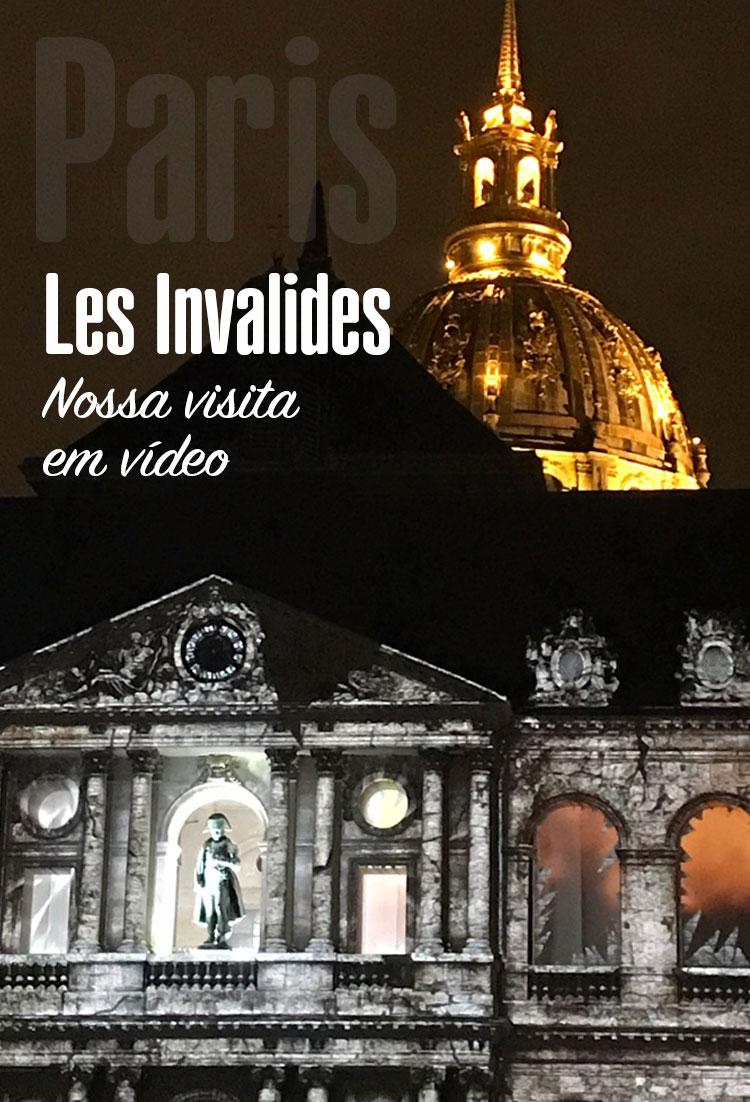 Vïdeo com nossa visita ao Les Invalides em Paris
