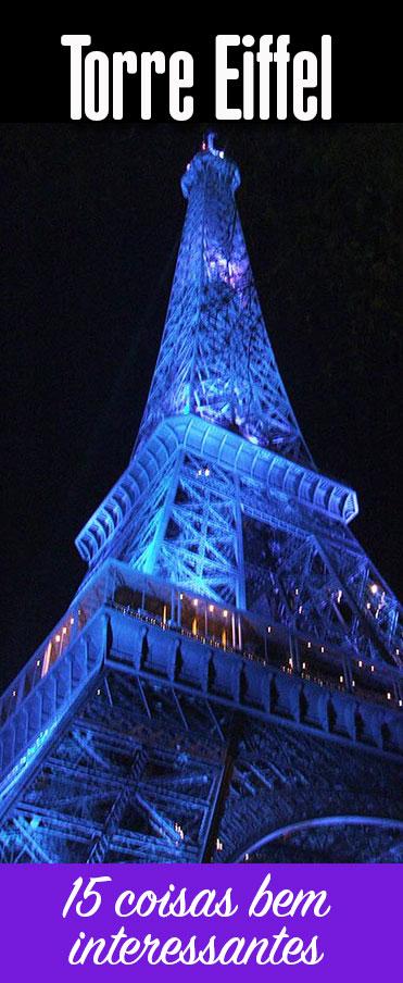 Curiosidades sobre a Torre Eiffel