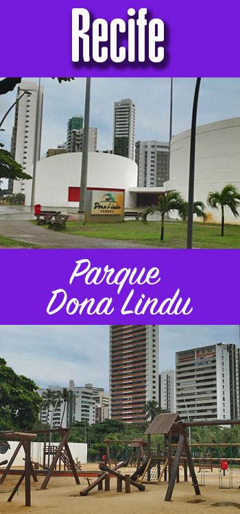 Parque Dona Lindu em Recife