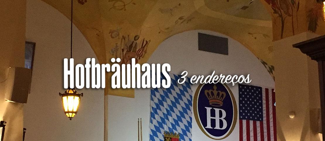 Onde encontrar uma Hofbräuhaus
