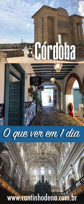 O que fazer em 1 dia em Córdoba na Espanha