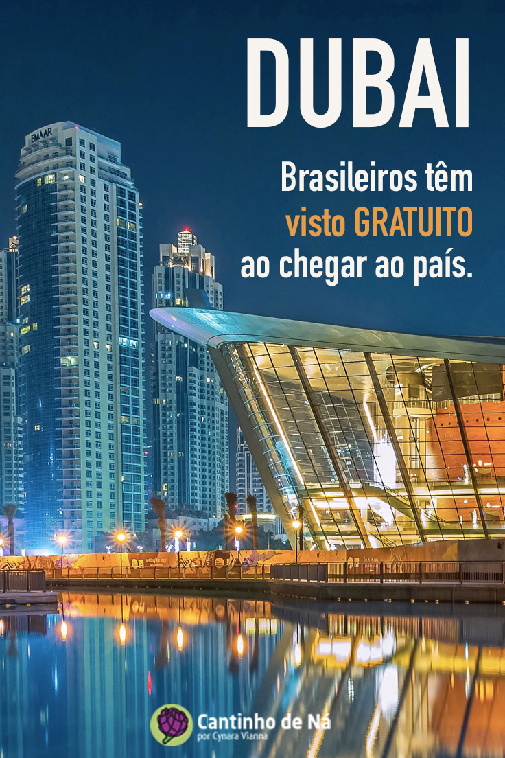Visto para Dubai gratuito para brasileiros