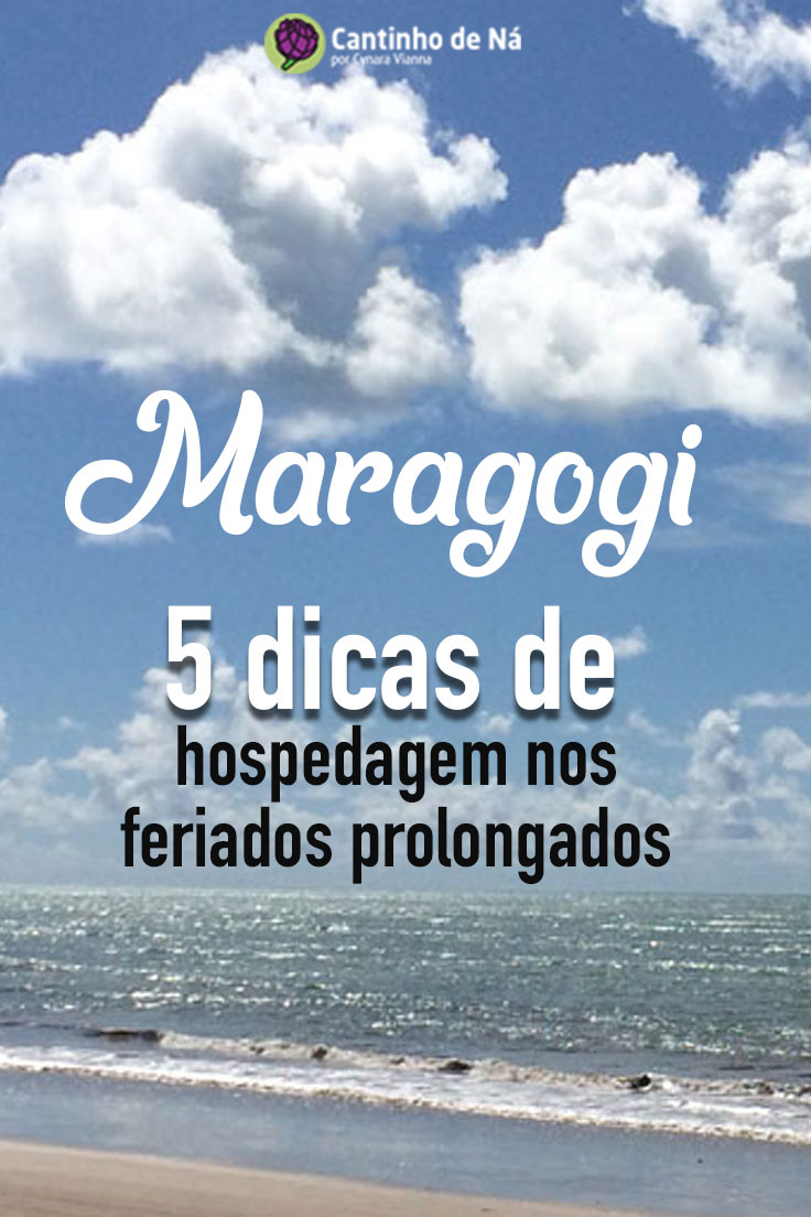 Feriados prolongados em Maragogi onde ficar