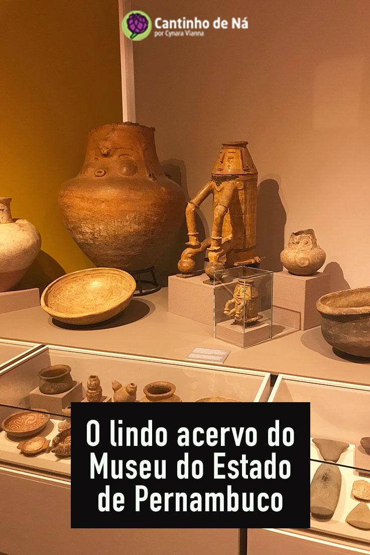 Vem conhecer o Museu do Estado de Pernambuco