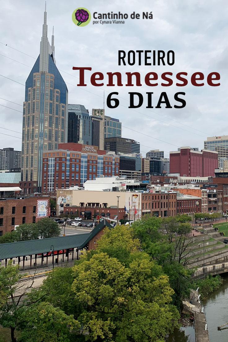 Roteiro de 6 dias no Tennessee