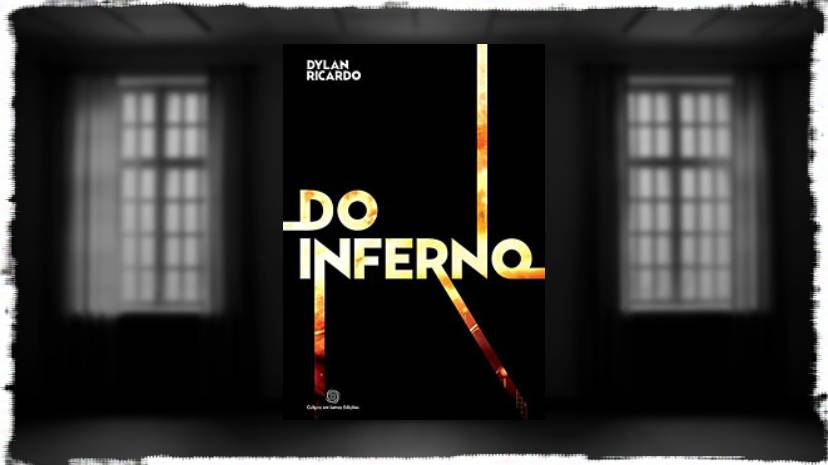 Dylan Ricardo - Do Inferno - Canto do Gargula