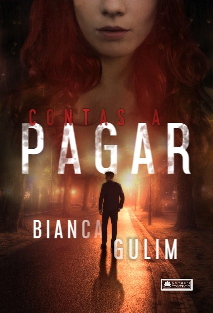Contas a pagar - Bianca Gulim - Editora Coerencia - Canto do Gargula