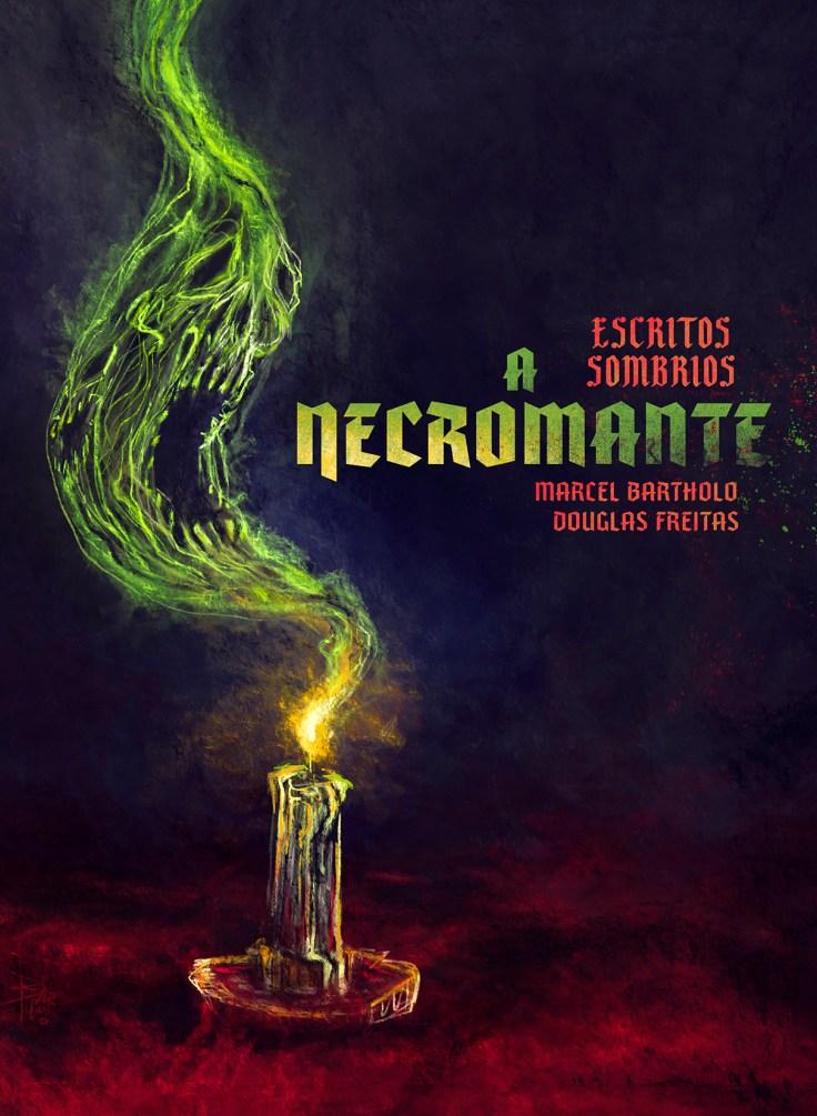 Marcel Bartholo - O Necromante - Skript Editora - Cando do Gargula