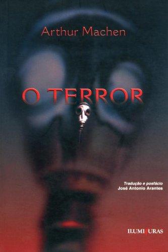 O Terror - Arthur Machen - Editora Iluminuras - Canto do Gargula