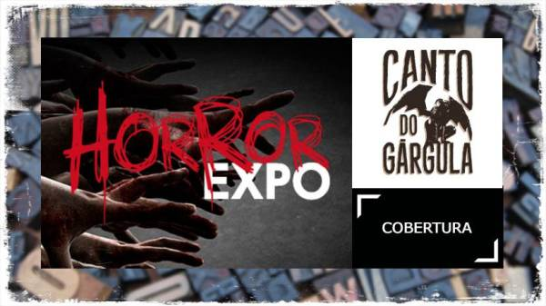 Horror Expo 2019 - Canto do Gargula