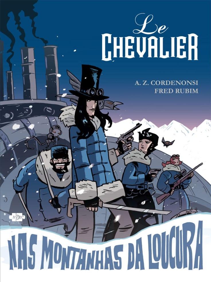 Le Chevalier Nas Monstanhas da Loucura - A Z Cordenonsi - Fred Rubim - AVEC Editora - Canto do Gárgula
