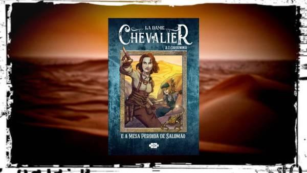La Dame Chevalier e a Mesa Perdida de Salomão - A Z Cordenonsi - AVEC Editora - Canto do Gárgula